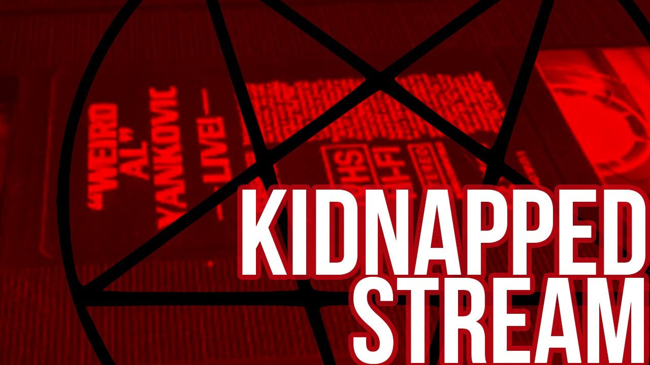 Kidnapped Stream