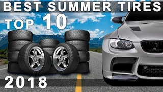 Top 10 Best Summer Tires for 2018