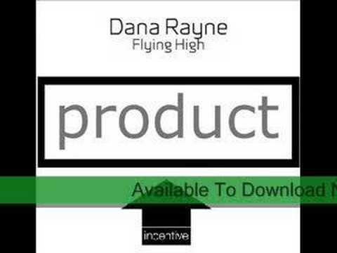 Dana Rayne 'Flying High'
