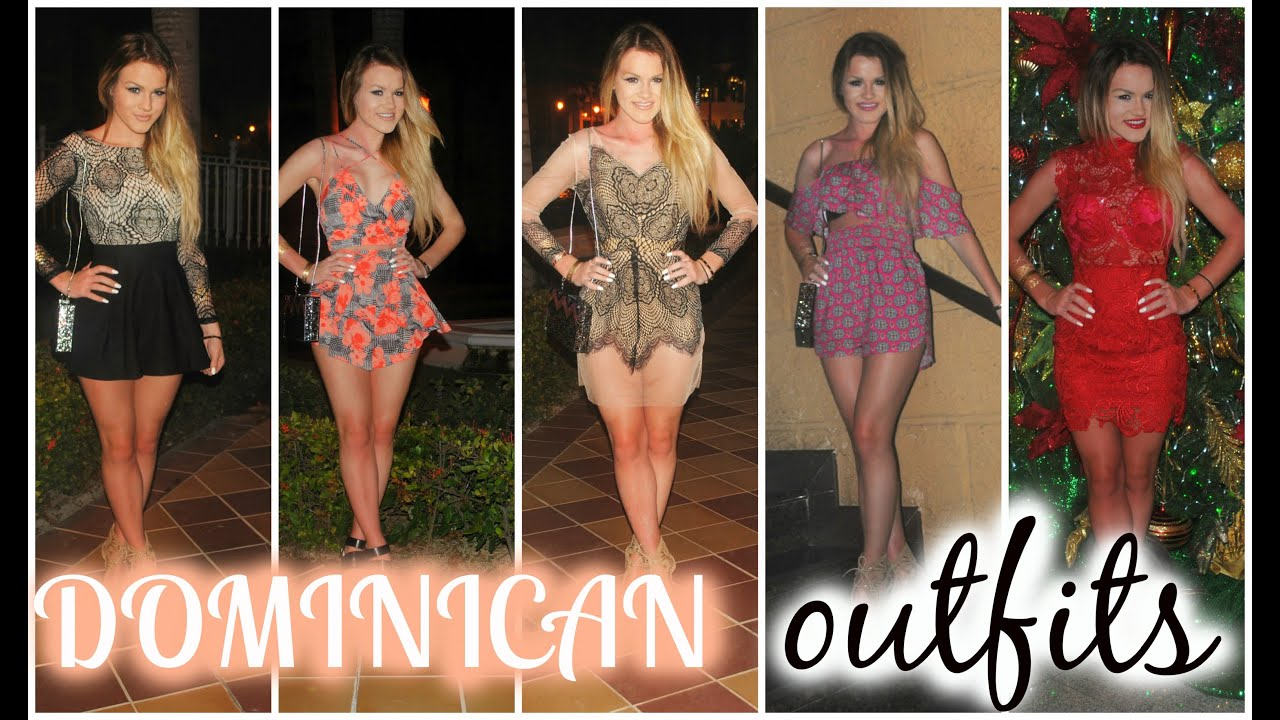 Ootw Dominican Republic Outfits Of The Week Youtube