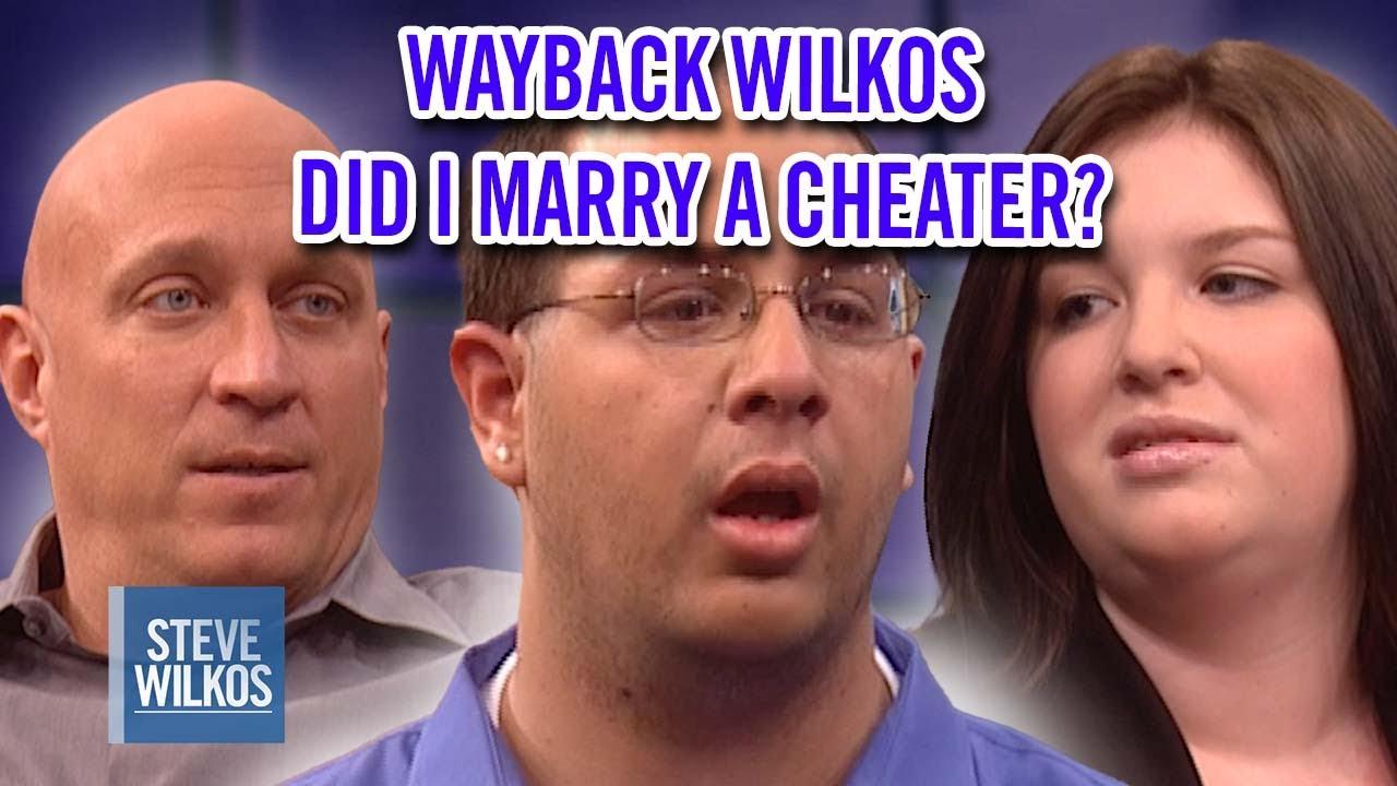 WAYBACK WILKOS: DID I MARRY A CHEATER? | Steve Wilkos