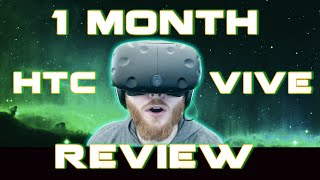 1-month of HTC Vive VR: Review and Impressions
