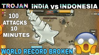 WORLD RECORD BROKEN 🔥 TROJAN🔥 INDIA vs INDONESIA 🔥 50/50 2018 | CLASH OF CLANS |
