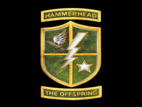 The Offspring  Hammerhead SINGLE VERSION!