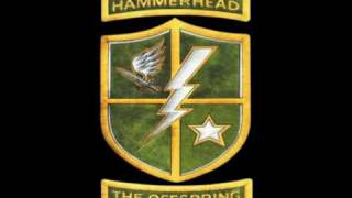 The Offspring - Hammerhead [SINGLE VERSION!]