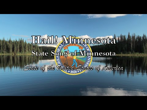 USA State Song: Minnesota - Hail! Minnesota