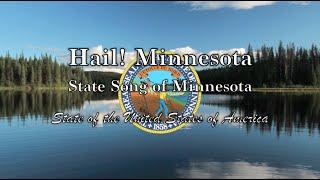 USA State Song: Minnesota - Hail! Minnesota