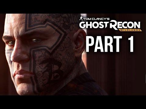 GHOST RECON WILDLANDS Gameplay Walkthrough Part 1 - INTRO (Full Game)