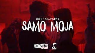 Leon x Ana Miletić - Samo Moja