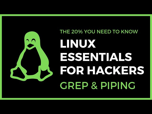 Linux Essentials For Hackers - #6 - grep & piping