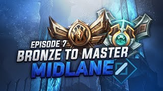 BRONZE TO MASTER MIDLANE - EPISODE 7 [G4/G5]