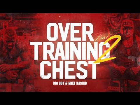 overtraining-chest-pt-2-|-mike-rashid,-big-boy,-mac-trucc-&-big-joe