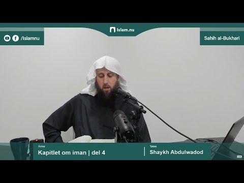 Sahih al-Bukhari | Kapitlet om iman | del 4/10