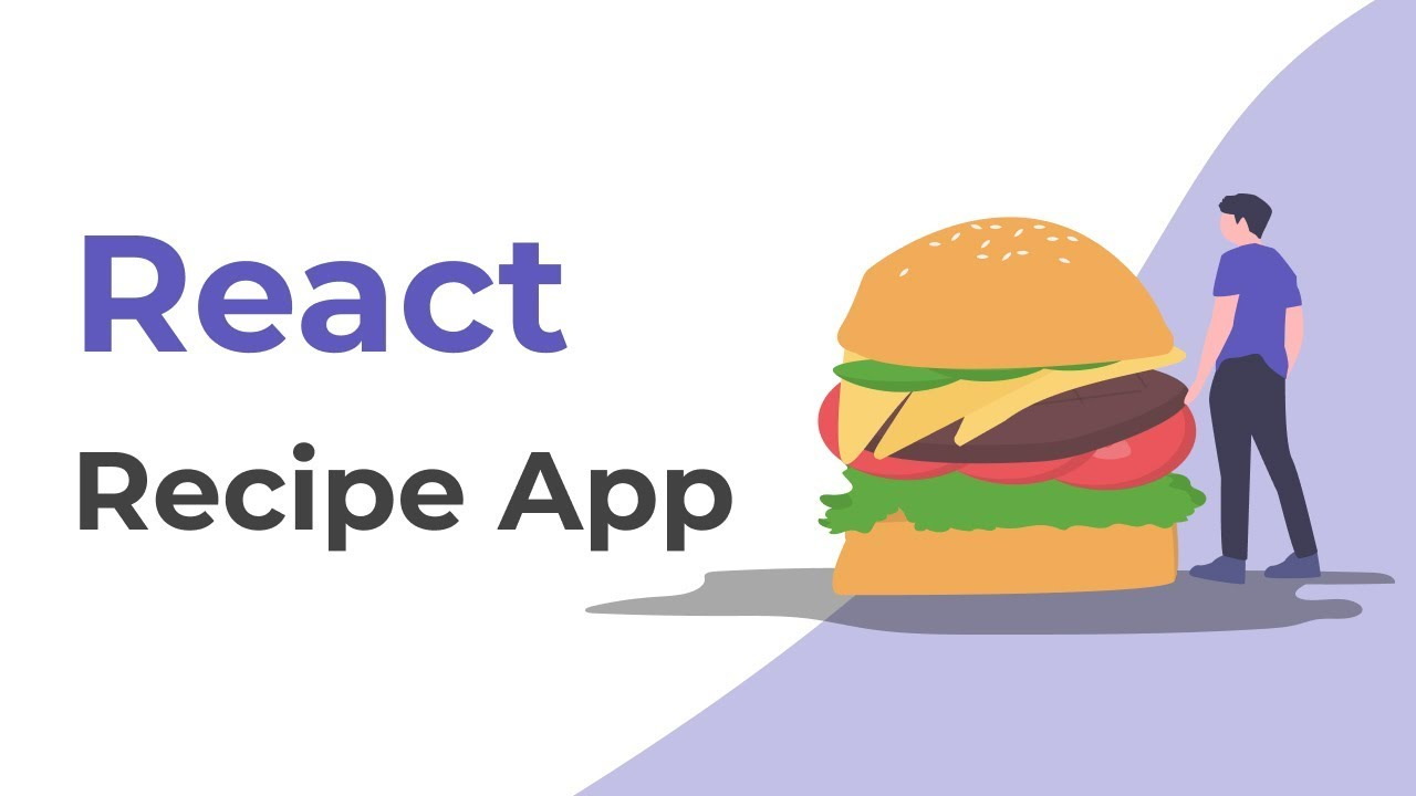 Build a Recipe App With React