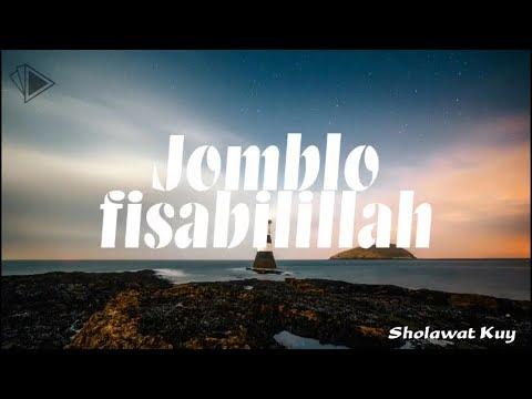 TERBARU!! Full Lirik Syubbanul Muslimin / Jomblo fisabilillah - Sya'ban