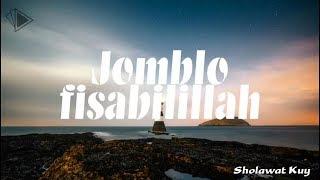 TERBARU!! Full Lirik Sholawat 2018 Syubbanul Muslimin - Lirik Jomblo fisabilillah