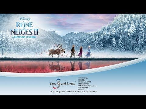 Un partenariat exceptionnel - Les 3 Vallées® X La Reine des Neiges 2