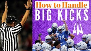 How To Handle Big Kicks