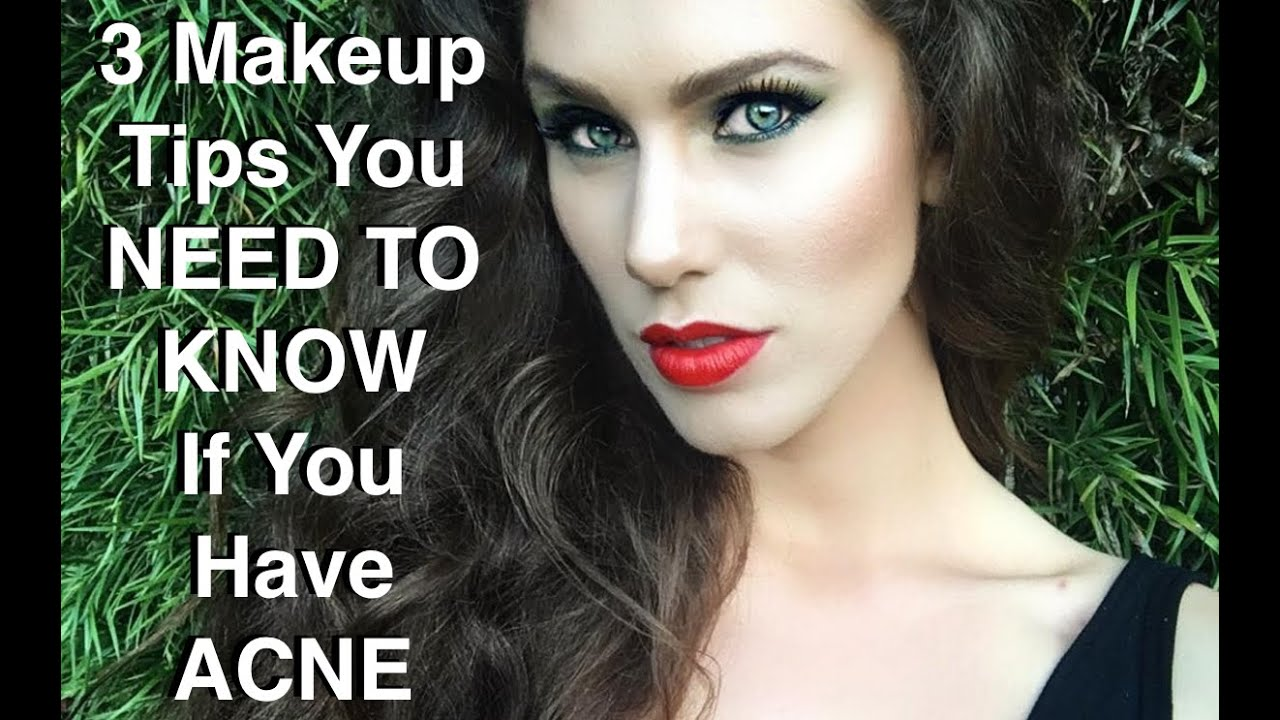 3 makeup tips you need to know if you have acne cassandra 3 makeup tips you need to know if you have acne cassandra bankson makeup tips youtube ccuart Image collections