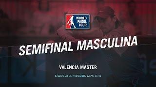 DIRECTO | SEMIFINALES MASCULINAS Valencia Master | World Padel Tour 2015