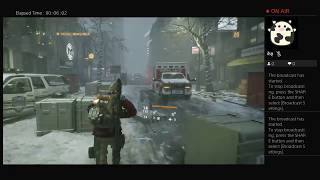 The Division, Part Thirty Two, PS4 Live Broadcast, No Commentary, Walkthrough