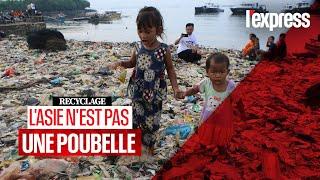 Recyclage : l'Asie du Sud-Est se rebiffe contre l'occident