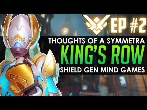 Thoughts of a Grandmaster Symmetra Ep. 2: SHIELD GEN MIND GAMES? (King's Row - Ranked)