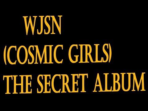 "WJSN (Cosmic Girls) (우주소녀)  - Secret + [Download Link ""The Secret"" Full Album]"