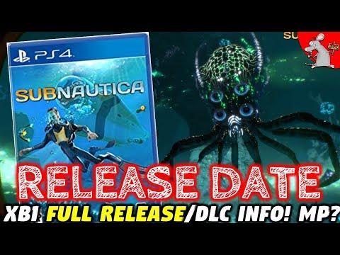 SUBNAUTICA PS4 Release Date! VR? XBox1 Full Release!  Below Zero DLC! Multiplayer?