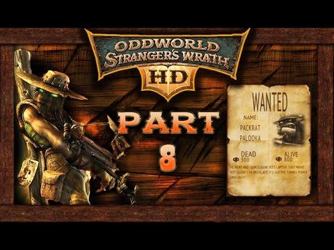 Oddworld Stranger's Wrath [HD Remaster]: Part 8 - Packrat Palooka (no commentary) PC/Steam