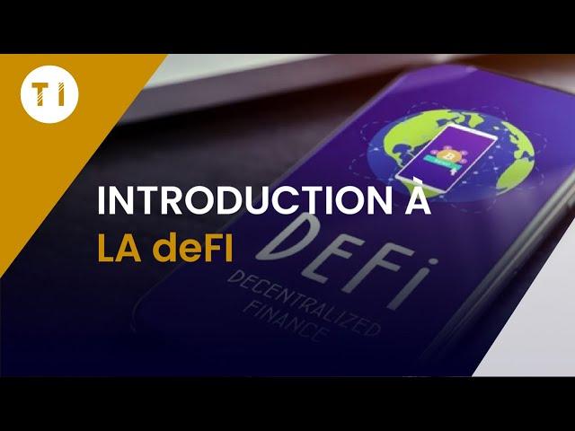 Qu'est ce que la deFI : Finance Décentralisée (spécial débutant)