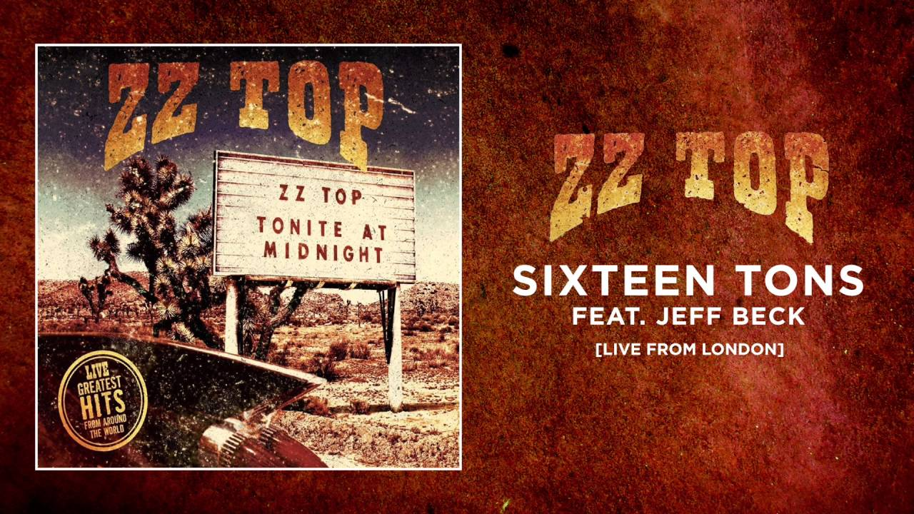 zz-top-sixteen-tons-feat-jeff-beck-live-from-london-zz-top
