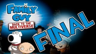 Family Guy: Back To The Multiverse - No Place Like Home - Final