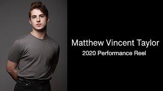 2020 Performance Reel | Matthew Vincent Taylor