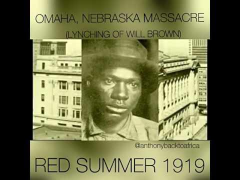 OMAHA, NEBRASKA MASSACRE (The Lynching of Will Brown)