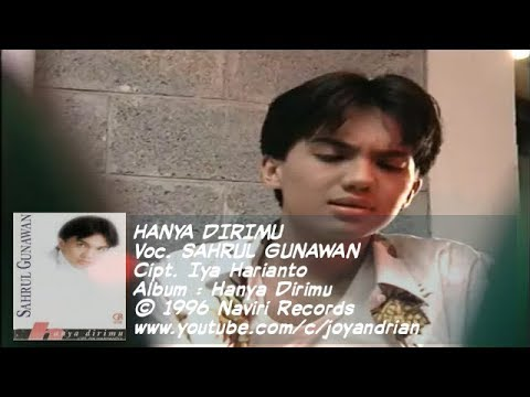Sahrul Gunawan - Hanya Dirimu (Best Audio)