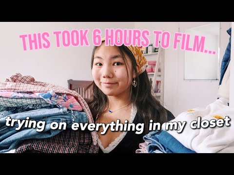 trying on EVERYTHING in my closet *this took 6 hours*