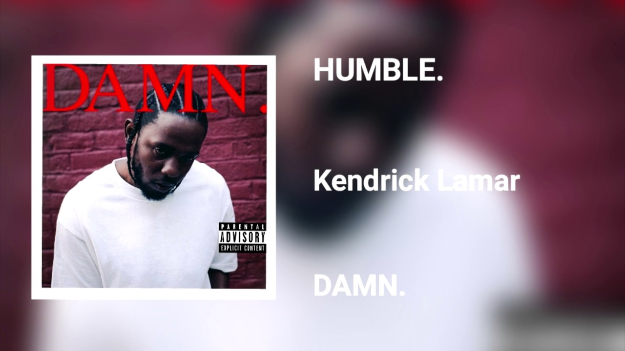 Kendrick Lamar - HUMBLE. - YouTube
