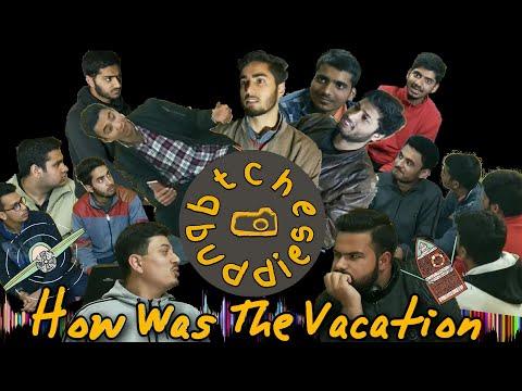 How was the vacation | btChe buddies presentation