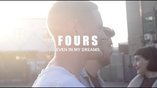 FOURS - Even in My Dreams | Live at Big Indie Big Nights