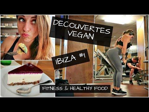 DECOUVERTES VEGAN / IBIZA part.1 : Vlog / Training dos / Healthy food