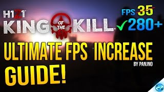 🔧 H1Z1 King Of The Kill: Dramatically increase performance / FPS with any setup! (2017)