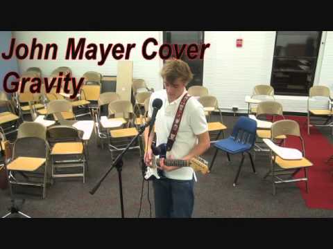 """""""Gravity"""" by John Mayer off Continuum - Rhys Clark (Cover)"""