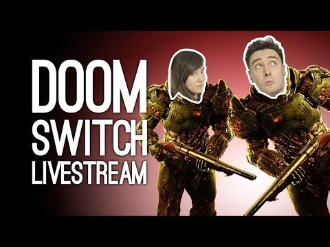 DOOM SWITCH LIVESTREAM - Outside Xtra Plays Doom on Nintendo Switch, Live from Loading Bar