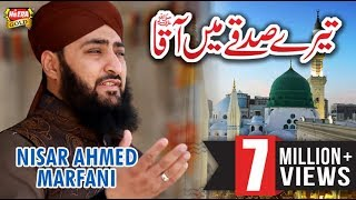 Download Nisar Marfaani - Terey Sadqay Mai Aaqa MP3 song and Music Video