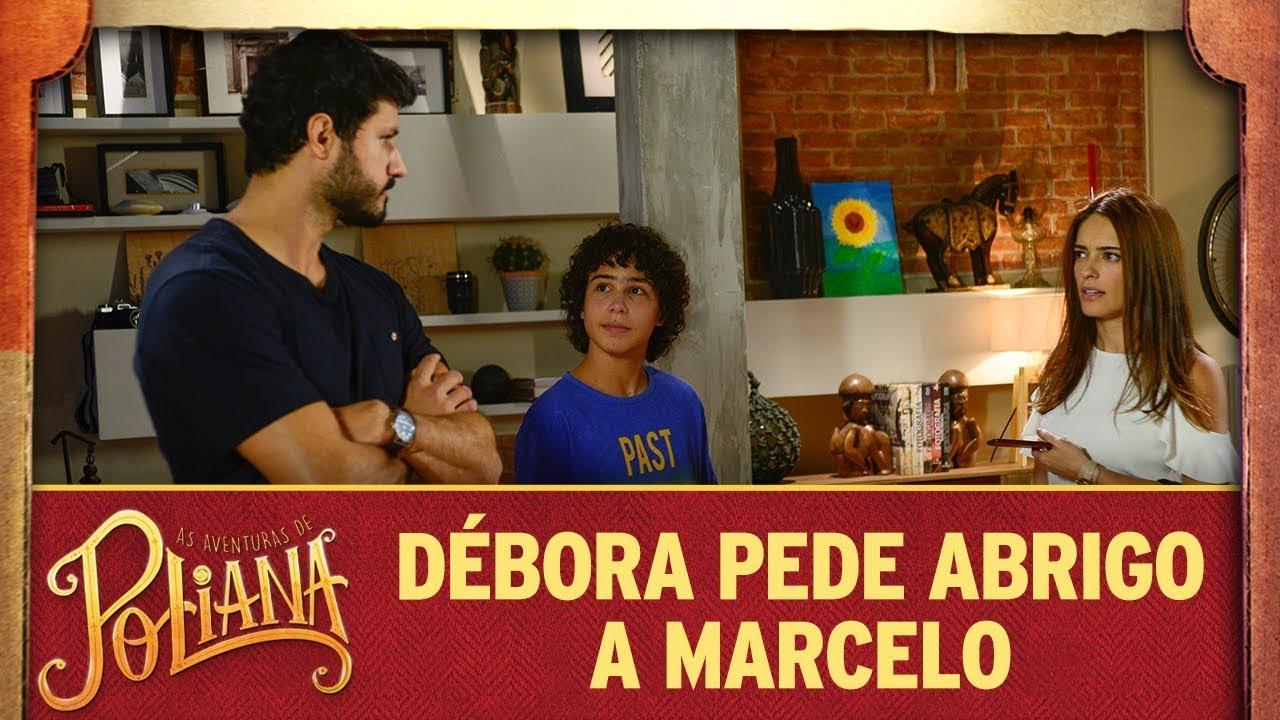 Débora pede abrigo a Marcelo | As Aventuras de Poliana