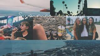 summer montage // 2015