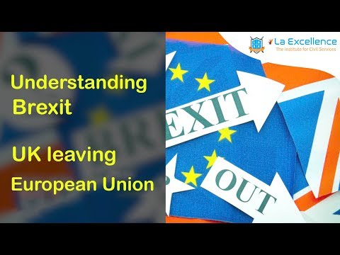 Understanding Brexit  - UK leaving European Union |civilsprep