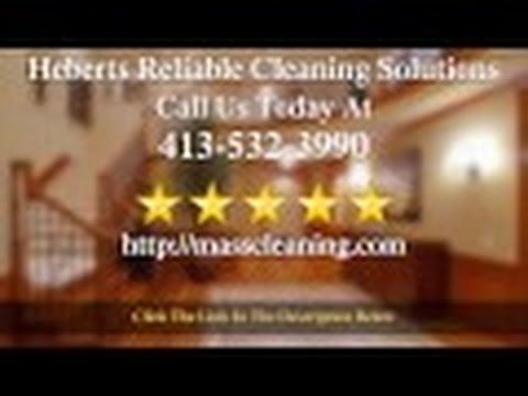 Heberts Reliable Cleaning Solutions Springfield Ma 5 Star Review