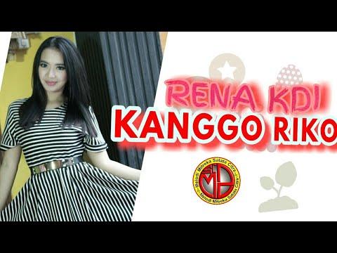 """RENA KDI """"KANGGO RIKO """""""